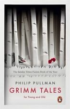 Grimm Tales: For Young and Old by Philip Pullman (Paperback, 2013)