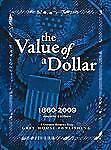 The Value of a Dollar: Prices and Incomes in the United States
