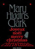 MARY HIGGINS CLARK - JOYEUX NOËL / MERRY CHRISTMAS -  LIVRE SUSPENSE TBE