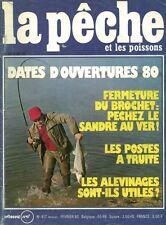 Revue  La pêche et les poissons No 417 Février 80