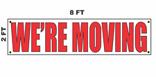 We'Re Moving Banner Sign 2x8 for Business Shop Building Store Front We Are