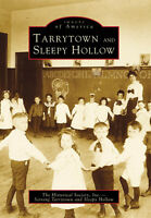 Tarrytown and Sleepy Hollow [Images of America] [NY] [Arcadia Publishing]