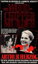 B006HKM0ZU The Wood-Chipper Murder : The New, Updated Edition Including the Sec