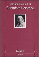 CRISTOFORO COLOMBO di Marianne Mahn-Lot  1992 - Lucarini - libro interessante