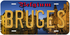 Bruges Belgium Novelty Auto Car Tag License Plate P01