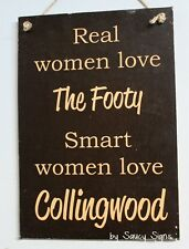 Real Women Love Collingwood Black Retro Footy Sign Aussie Rules Bar Kitchen Shed