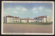 POSTCARD~EL PASO TEXAS TX~FORT BLISS NEW CONSTRUCTION 7TH CALVARY BARRACKS~30'S
