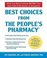 Best Choices From the People's Pharmacy: What You Need to Know Before Your Next