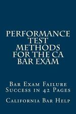 Performance Test Methods for the CA Bar Exam : Bar Exam Failure Success in 42...