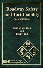 Roadway Safety and Tort Liability, Second Edition
