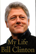 My Life by Bill Clinton-Autobiography-First Edition/DJ-2004