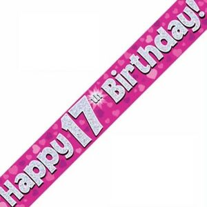 9ft Pink Happy 17th Birthday Holographic Foil Banner Age 17 Girl Party Decor