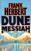 Dune Messiah, By Frank Herbert,in Used but Acceptable condition