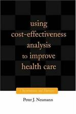 Using Cost-Effectiveness Analysis to Improve Health Care: Opportunities and Bar