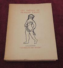 rare ancien livres - Les poésies de François Villon - collectio ballet des muses