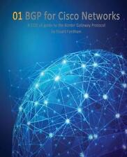 BGP for Cisco Networks: A CCIE v5 guide to the Border Gateway Protocol: Volum...