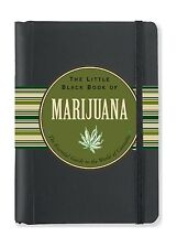 The Little Black Book of Marijuana: The Essential Guide to the ... Free Shipping