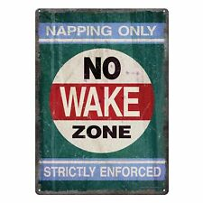 River's Edge Products Tin Sign No Wake Zone Weatherproof 12x17in
