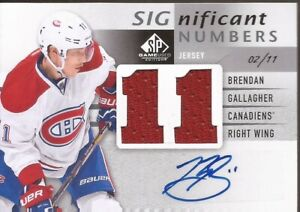 BRENDAN GALLAGHER 2013-14 SP Game Used SIGnificant Numbers Auto Jersey #2/11 RC