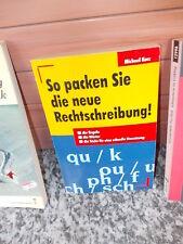So packen Sie die neue Rechtschreibung!, von Michael Kurz, aus dem Econ Verlag