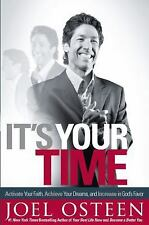 JOEL OSTEEN - IT'S YOUR TIME - HARD COPY - AUTOGRAPHED BY JOEL OSTEEN