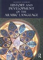 History and Development of the Arabic Language : From Pre-islamic Times to th...