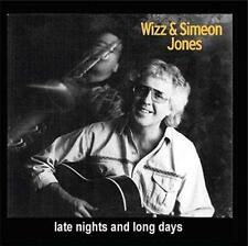 Wizz And Simeon Jones - Late Nights And Long Days (NEW CD)