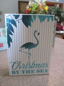 """CHRISTMAS by the Sea"" Coastal Holiday Nautical Decor Sign Tropical Flamingo"