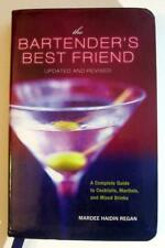 The Bartender's Best Friend : A Complete Guide by MH Regan (2010 Book)