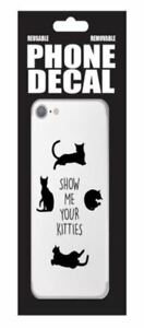 Show Me Your Kitties Cat Novelty Removable Cell Phone Decal Set Stickers