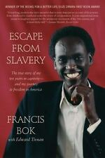 Escape from Slavery: The True Story of My Ten Years in Captivity and My Journey