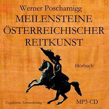 """HÖRBUCH MP3-CD """"MEILENSTEINE ÖSTERREICHISCHER REITKUNST"""" von WERNER POSCHARNIGG"""
