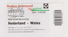 Sammler Used Transportticket / Entrada Holland v Wales 01-06-2008