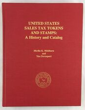 Numismatic Philatelic United States Sales Tax Tokens & Stamps History Catalog