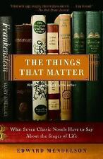 The Things That Matter: What Seven Classic Novels Have to Say About the Stages o