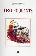 LES CROQUANTS + Révolte en PERIGORD par Jean-Paul SALON