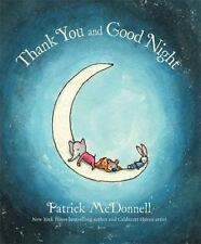 Thank You and Good Night by Patrick McDonnell (2015, Hardcover)