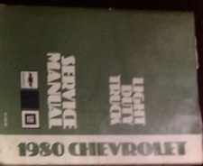 1980 Chevy Chevrolet LIGHT Duty Truck Service Shop Workshop Repair Manual OEM