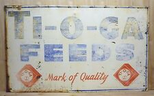 Original Old TI-O-GA FEEDS Advertising Sign Farm Feed Seed Store Large Metal
