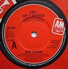 """SAM BROWN - Can I Get A Witness - Ex Con 7"""" Single"""