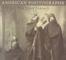 American Photographs : The First Century by Merry A. Foresta (1996, Paperback)