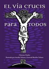 El Via Crucis para Todos by Clarence Enzler (2014, Paperback, New Edition)