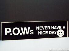 Vintage POW Never Have a Nice Day Sad Smiley Face Bumper Sticker Vietnam War 70s
