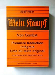 Mein Kampf - Première traduction intégrale tirée du texte original (1934/1979)