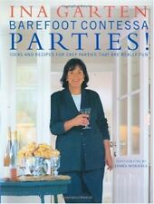 Barefoot Contessa Parties! Ideas and Recipes for E