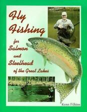 Fly Fishing for Salmon and Steelhead of the Great Lakes by Filkins, Kenn