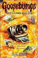 Say Cheese and Die! (Goosebumps) By R. L. Stine. 0590554425