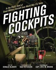 Fighting Cockpits : In the Pilot's Seat of Great Military Aircraft from World...