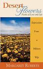 NEW Desert Flowers: Poems of Love & Life by Margaret Roberts