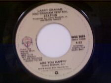 """LARRY GRAHAM & GRAHAM CENTRAL STATION """"ARE YOU HAPPY / IS IT LOVE"""" 45 MINT"""